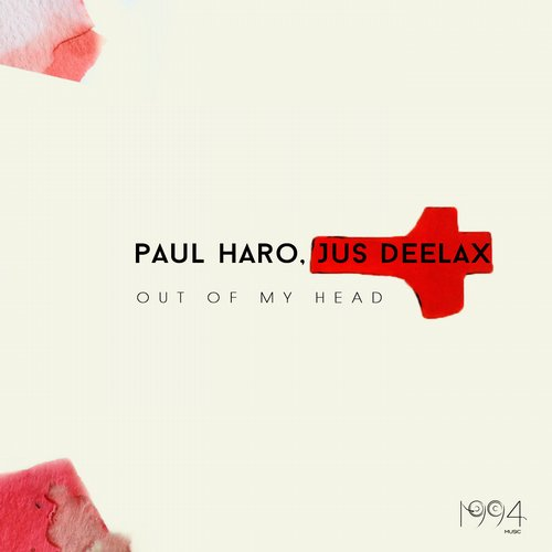 Paul Haro, Jus Deelax – Out Of My Head [1994MUSIC00176]